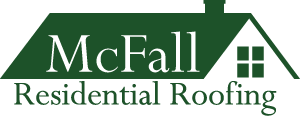 McFall Residential Roofing – A Division of McFall Builders, Inc.